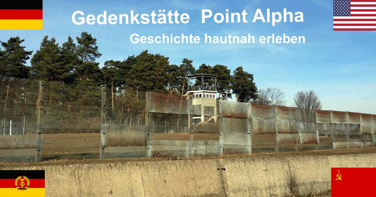 Gedenkstätte Point Alpha – Ausflug in den Kalten Krieg