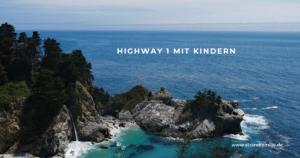 Highway 1 – Traumstraße Kaliforniens