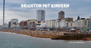Brighton mit Kindern entdecken – hoch über der Stadt