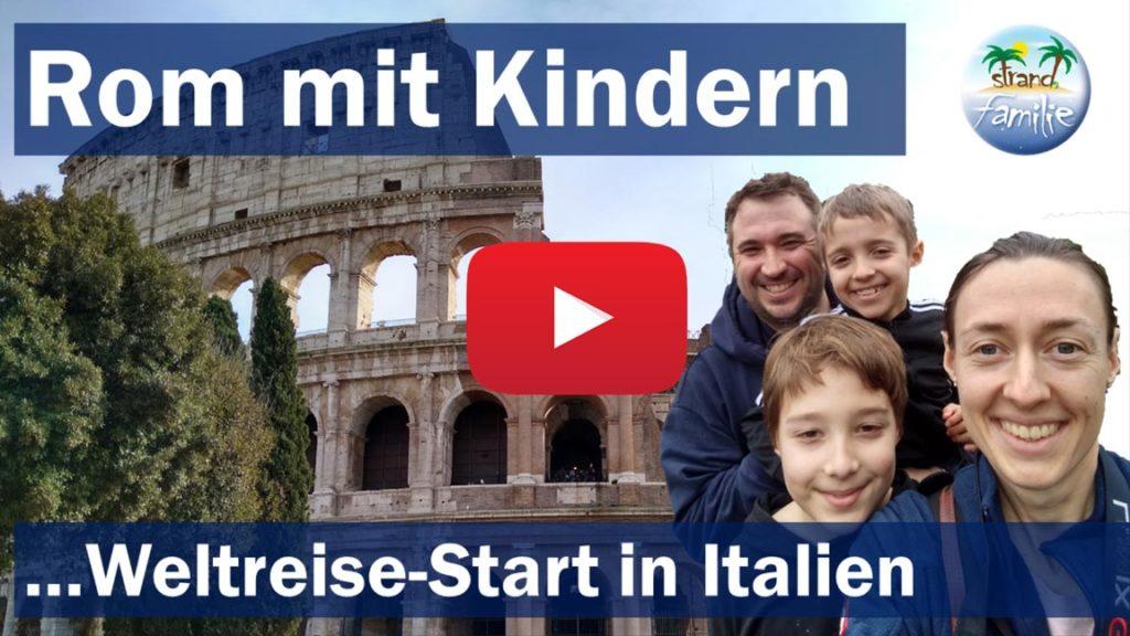 Rom_mit_Kindern_Weltreise_YouTube